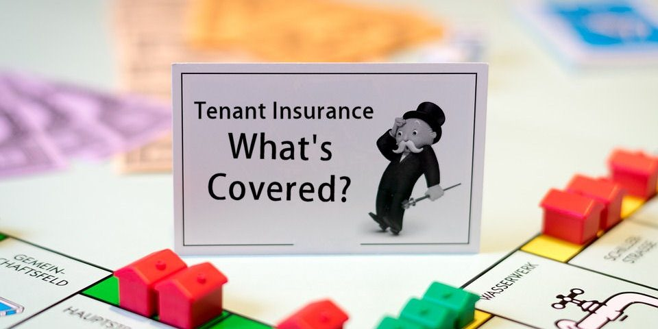Tenant Insurance - What's Covered?